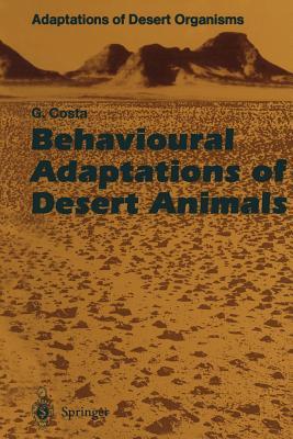 Behavioural Adaptations of Desert Animals - Costa, Giovanni