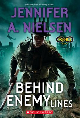Behind Enemy Lines (Infinity Ring #6) - Nielsen, Jennifer A