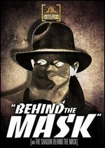 Behind the Mask - Phil Karlson