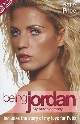 Being Jordan: My Autobiography - Price, Katie