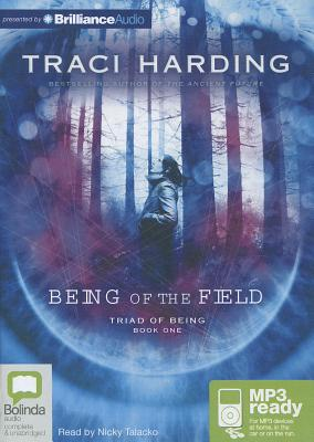 Being of the Field - Harding, Traci