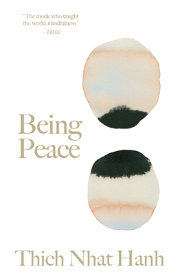 Being Peace - Nhat Hanh, Thich, and Goodall, Jane (Foreword by)