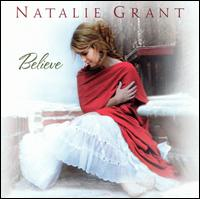 Believe - Natalie Grant