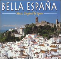Bella España: Music Inspired by Spain - Andrew York (guitar); Angel Romero (guitar); Celedonio Romero (guitar); David Russell (guitar); John Dearman (guitar);...