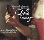 Bella Immago: Alessandro Scarlatti, Giovanni Bononcini