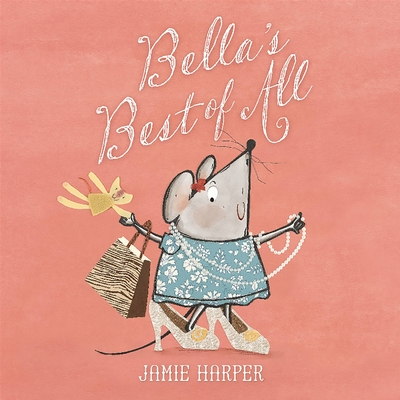 Bella's Best of All - Harper, Jamie