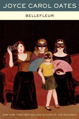 Bellefleur - Oates, Joyce Carol