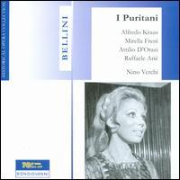 Bellini: I Puritani - Alfredo Kraus (vocals); Attilio d'Orazi (vocals); Augusto Pedroni (vocals); Bruno Cioni (vocals); Mirella Freni (vocals);...