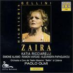 Bellini: Zaira [Highlights]