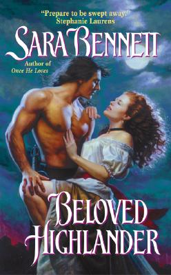 Beloved Highlander - Bennett, Sara