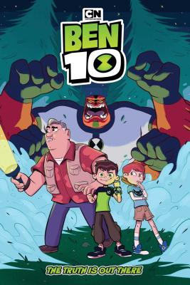 Ben 10 Original Graphic Novel: The Truth Is Out There - Lee, C B