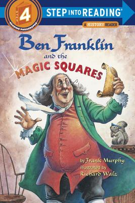 Ben Franklin and the Magic Squares - Murphy, Frank, CM