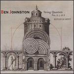 Ben Johnston: String Quartets Nos. 6, 7 & 8; Quietness