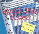 Ben Yarmolinsky: April 15th Blues