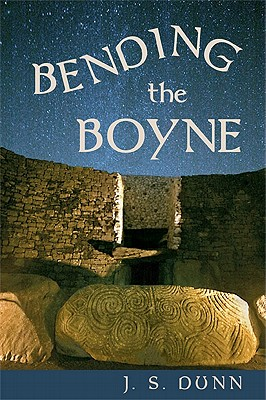 Bending the Boyne - Dunn, J S