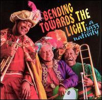 Bending Towards the Light: A Jazz Nativity - The Jazz Nativity