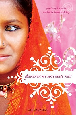 Beneath My Mother's Feet - Qamar, Amjed