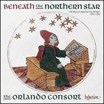 Beneath the Northern Star: The Rise of English Polyphony 1270 -1430