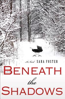 Beneath the Shadows - Foster, Sara