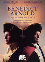 Benedict Arnold: A Question of Honor - Mikael Salomon