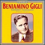 Beniamino Gigli: Celebri Canzoni