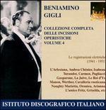 Beniamino Gigli: Complete Collection of Operatic Recordings, Vol. 4