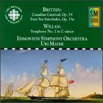Benjamin Britten: Canadian Carnival, Op. 19; Four Sea Interludes, Op. 33a; Healey Willan: Symphony No. 2 in D minor