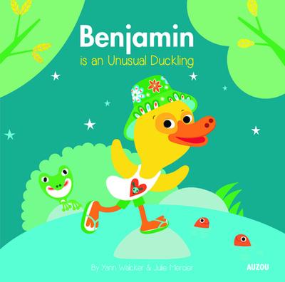 Benjamin Is an Unusual Duckling - Walcker, Yann