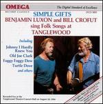 Benjamin Luxon & Bill Crofut Sing Folk Songs at Tanglewood/simple Gifts