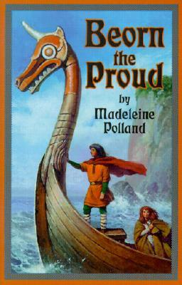Beorn the Proud - Polland, Madeleine A