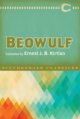 Beowulf - Anonymous, and Kirtlan, Ernest J B