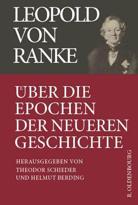 ?ber Die Epochen Der Neueren Geschichte - Schieder, Theodor (Editor)