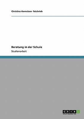 Beratung in Der Schule - Kornelsen- Teichrieb, Christina