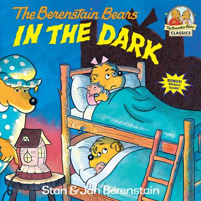 Berenstain Bears in the Dark - Berenstain, Stan, and Berenstain, Jan