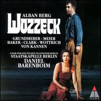 Berg: Wozzeck - Berlin State Opera Children's Chorus; Dalia Schaechter (contralto); Endrik Wottrich (tenor); Franz Grundheber (baritone);...