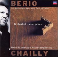 Berio: Orchestral Transcriptions - Fausto Ghiazza (clarinet); Giuseppe Verdi Symphony Orchestra of Milan; Riccardo Chailly (conductor)