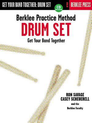 Berklee Practice Method: Drum Set - Savage, Ron