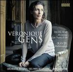 Berlioz: Herminie; Les Nuits d'été; Ravel: Shéhérazade