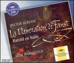 Berlioz: La Damnation de Faust; Harold en Italie