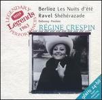 Berlioz: Les Nuits d'été; Ravel: Shéhérazade