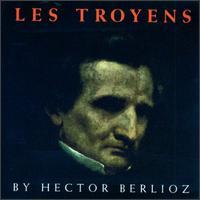 Berlioz: Les Troyens - Chester Watson (vocals); Eleanor Steber (vocals); Frances Wyatt (vocals); Glade Peterson (vocals); John Dennison (vocals);...