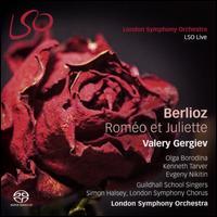 Berlioz: Roméo et Juliette - Guildhall School of Music & Drama Chorus; Kenneth Tarver (tenor); Olga Borodina (mezzo-soprano);...