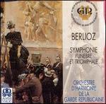 Berlioz: Symphonie Funebre et Triomphale