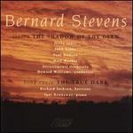 Bernard Stevens: The Shadow of the Glen/The True Dark