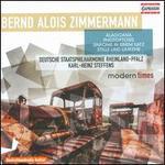 Bernd Alois Zimmermann: Modern Times