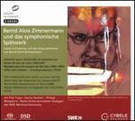 Bernd Alois Zimmermann und das symphonische Spätwerk