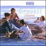 Bernhard Henrik Crusell: Clarinet Concertos