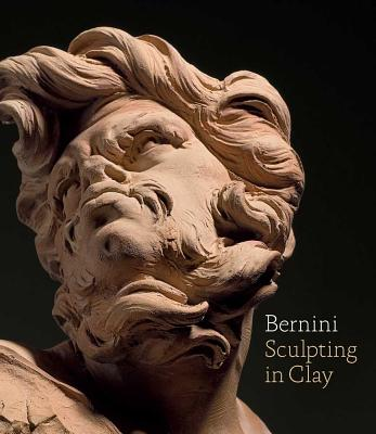 Bernini: Sculpting in Clay - Dickerson, C. D., III (Editor), and Sigel, Tony (Editor), and Wardropper, Ian (Editor)