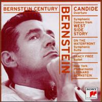 Bernstein: Candide Overture; Symphonic Dances from Westside Story; Etc. -
