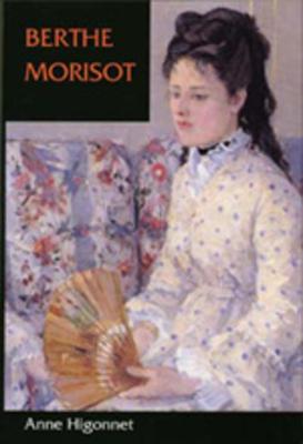 Berthe Morisot - Higonnet, Anne